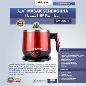 Alat Masak Serbaguna (Electrik Kettel) KTL-DBL2