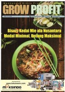 Grow Profit Edisi 38 Bisnis Kedai Mie ala Nusantara Modal Minimal, Untung Maksimal