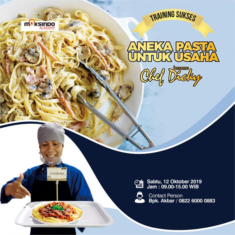 Training Sukses Aneka Pasta Untuk Usaha, Sabtu, 12 Oktober 2019